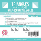 Half Square Triangles on a Roll 3-1/2""