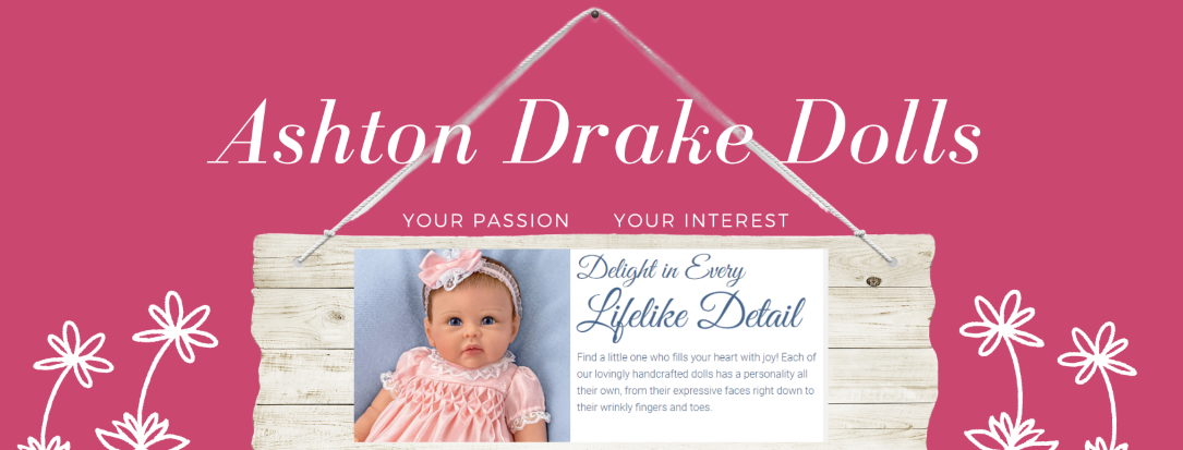 Ashton Drake lifelike Dolls