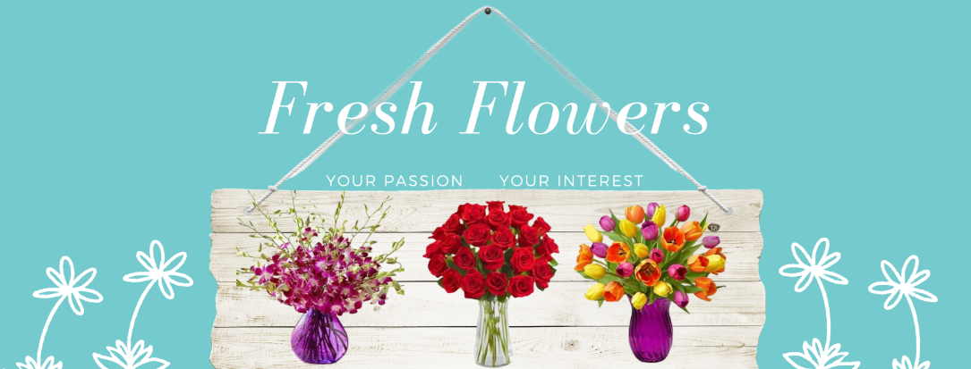 Fresh flowers liven up your life and make a great gift for sympathy, friendship and love