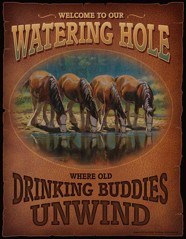 Tin Sign | Horses Metal Tin Sign Welcome To Our Watering Hole