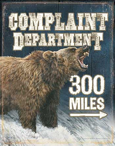 Tin Sign | Complaint Department Bear Metal Tin Sign 300 Miles