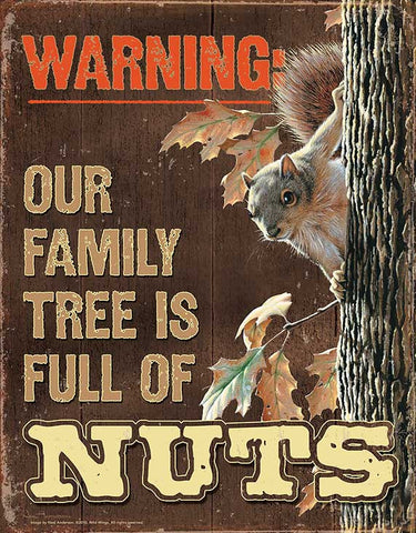 Tin Sign | Squirrel Metal Tin Sign Our Family Tree Is Full of Nuts