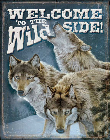 Tin Sign | Welcome to the Wild Side Wolves Metal Tin Sign