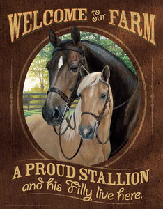 Tin Sign | Horses Welcome Metal Tin Sign A Proud Stallion and His Filly Live Here