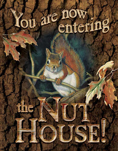 Tin Sign | Squirrel Nut House Metal Tin Sign