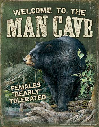 Tin Sign | Welcome to the Man Cave Bear Metal Tin Sign