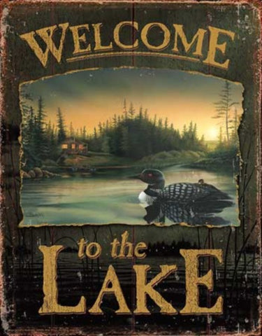 Tin Sign | Welcome to the Lake Loon Metal Tin Sign