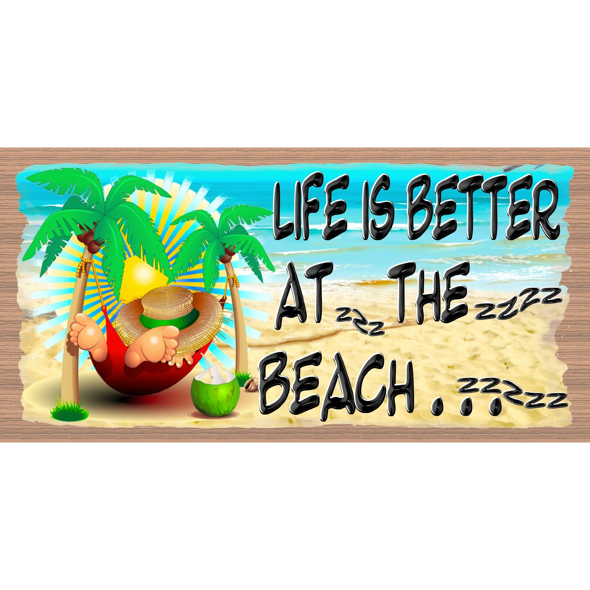 Life is Better at the Beach  GS 074