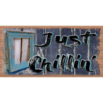 Just Chillin Wood Signs - Friend Plaque - GS 102