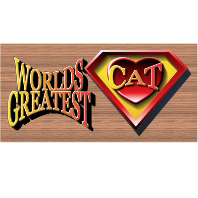 Cat Wood Signs -Worlds Greatest Super Hero Cat GS 1201 Wood Plaque