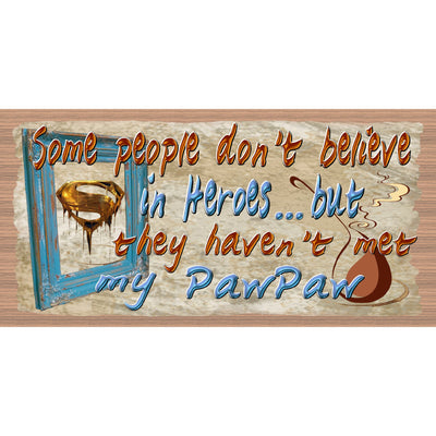 Pawpaw Wood Signs - Pawpaw Plaque  GS 140 - Father's Day Sign