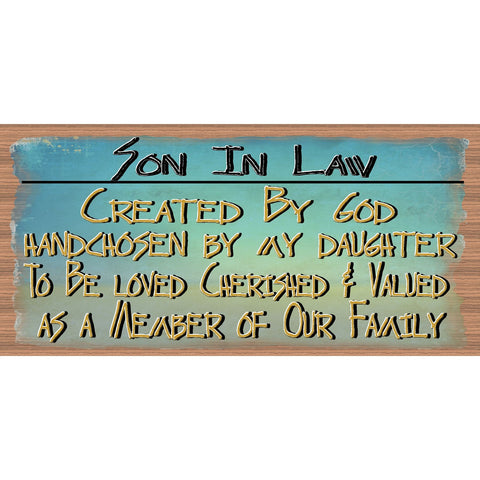Son In Law Wood Signs - Handmade Wood sign Son In Law- Son In Law wood sign - Primitive Son In Law sign GS 1689 - Son In Law