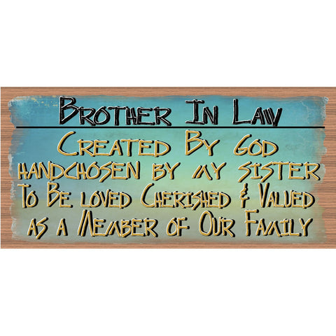 Brother In Law Wood Signs - Handmade wood sign Brother-In-Law - GS 1691 -Primitive Handmade wood sign Brother In Law, Brother in Law Wood Sign Handmade