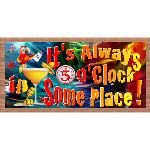 5 O'Clock Wood Signs - Margarita plaque -GS 2076