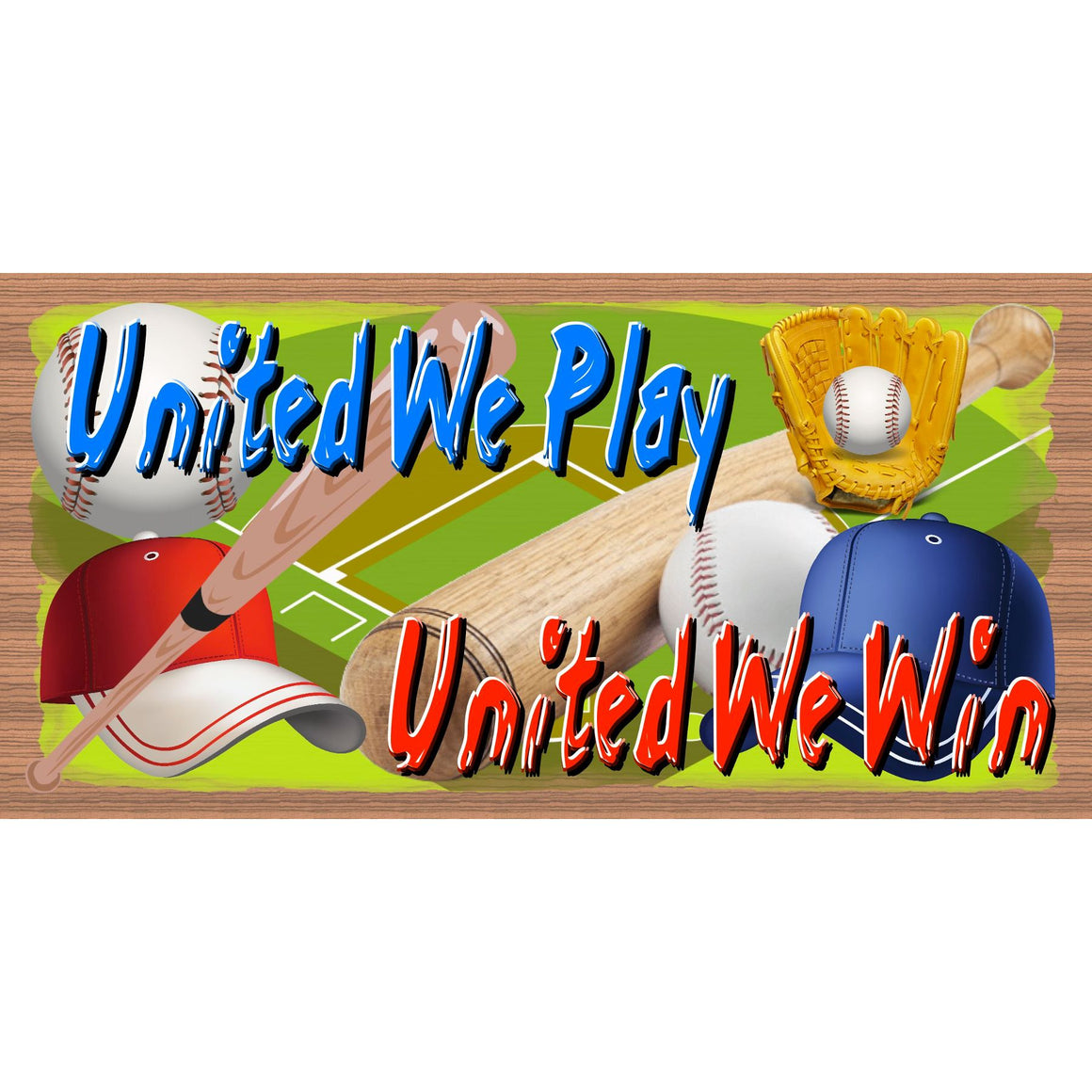 Baseball Wood Signs - United We Play United We Stand - GS 222