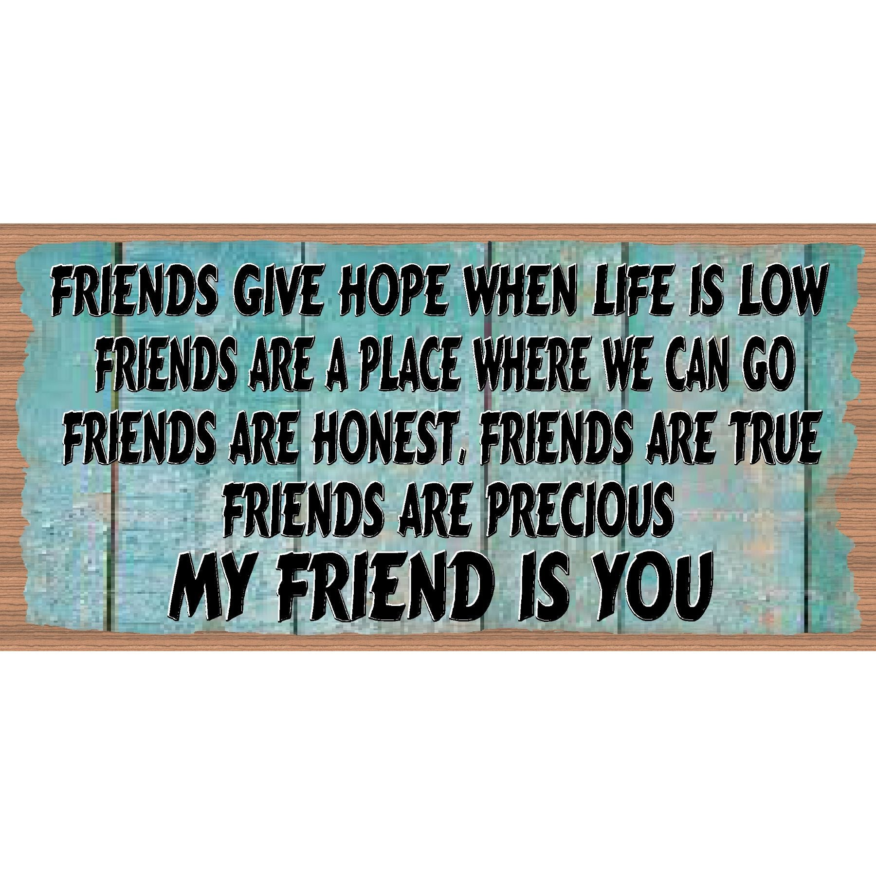Friendship Wood Signs -Friend- GS 2252- Friendship Plaque