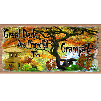 Grampa Wood Signs -Great Dads Are Promoted to Grampa GS 2264- Fathers's Day Sign