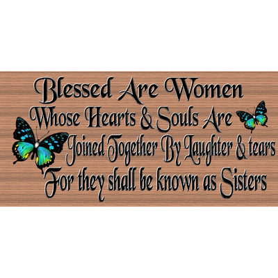 Sister Wood Signs - Bless Are Women Whose Hearts &  Souls Are Joined Together GS 2288