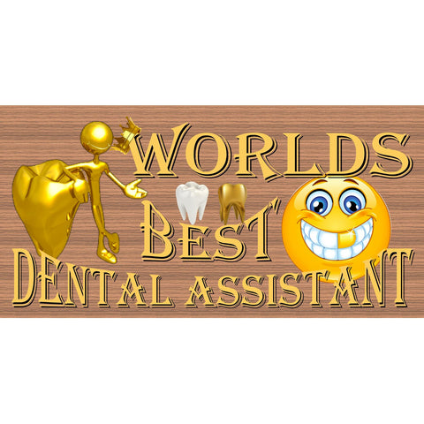 Dental Assistant Wood Signs - Handmade Wood Sign - GS 2359- Dental Assistant Plaque - Dentist Office Sign