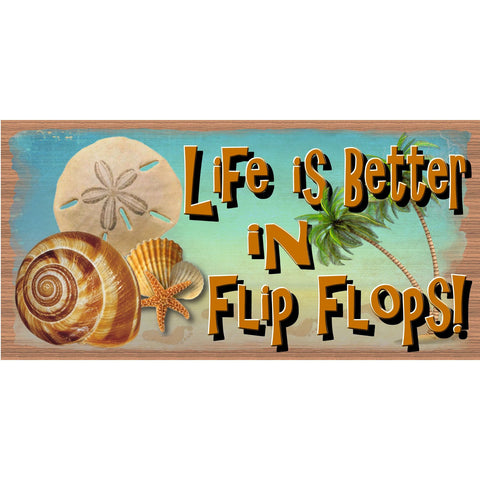 Flip Flop Wood Signs - Life is Better in Flip Flops - GS 2395