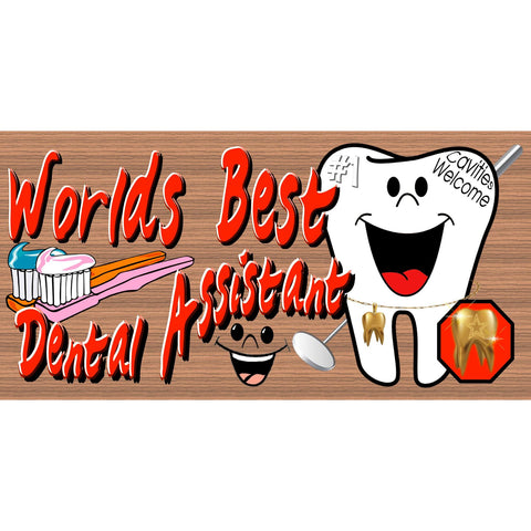 Dental Assistant Wood Signs - Handmade Wood Sign - GS 2410- Dental Assistant Plaque - Dentist Office Sign