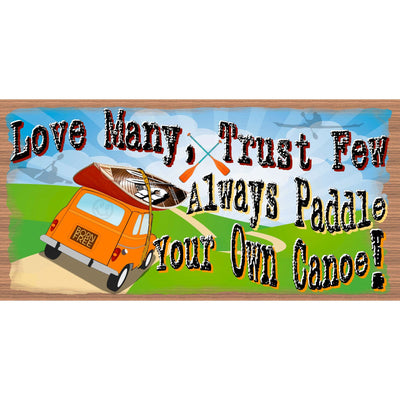 Canoe Wood Signs - Always Paddle Your Own Canoe - GS 2421 - Canoe Plaque