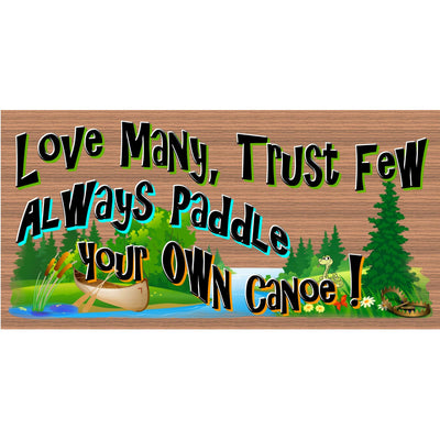 Canoe Wood Signs - Always Paddle Your Own Canoe - GS 2422 - Canoe Plaque