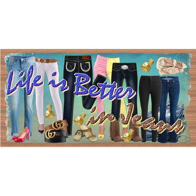 Friend Wood Signs - Life Is Better in Jeans -GS 2425-Friendship Plaque