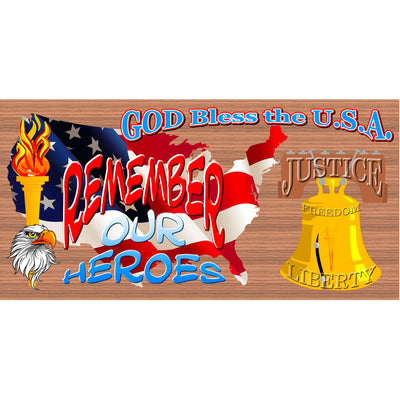 Patriotic Wood Signs - Patriotic Plaques  Remember Our Heroes - GS 2493