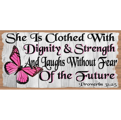 Spiritual Wood Signs -Spiritual Plaque -GS 2521 -Scripture Sign -Proverbs 31:25