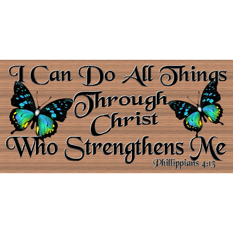 Spiritual Wood Signs -Spiritual Plaque -GS 2523 -Phillippians 4:13 - Scripture Sign