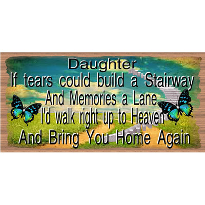 Daughter Wood Signs - Sympathy Sign  -GS 2529 - Daughter plaque