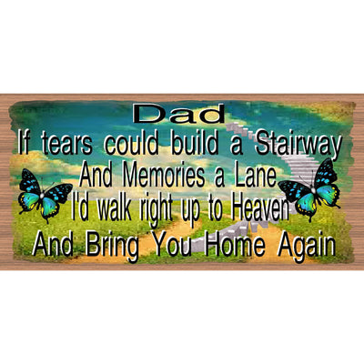 Dad Wood Signs - Sympathy Sign  - GS 2531 -  Dad plaque