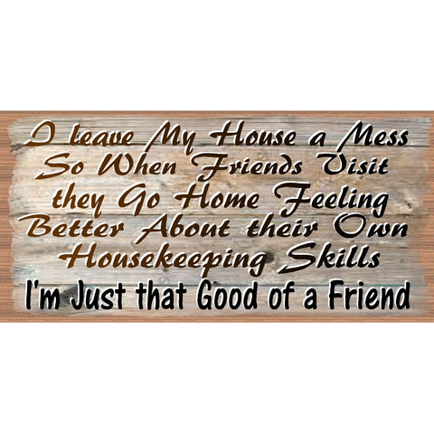 Friendship Wood Signs -Good Friend Plaque -GS 2542 - Friend Sign
