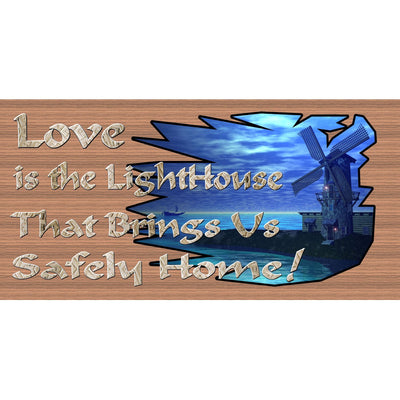 Lighthouse Sign -Love is the Lighthouse - GS 259