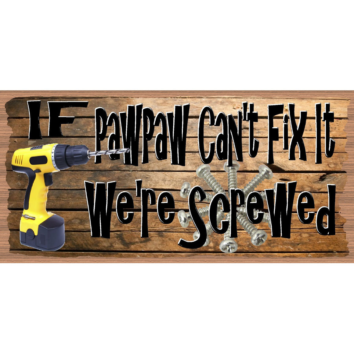 Pawpaw Wood Signs - Pawpaw Plaque  GS 2616 - Father's Day Sign