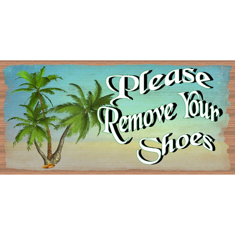 Shoes Wood Signs -Please Remove Your Shoes plaque -GS 2656