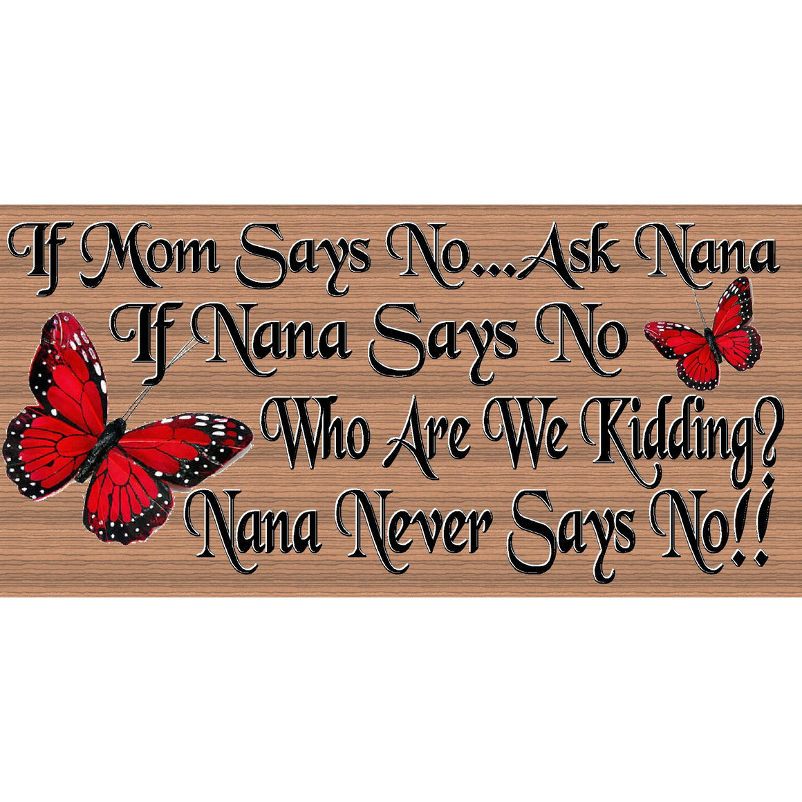 Nana Wood Sings - If Mom Says No Ask Nana - GS 2671