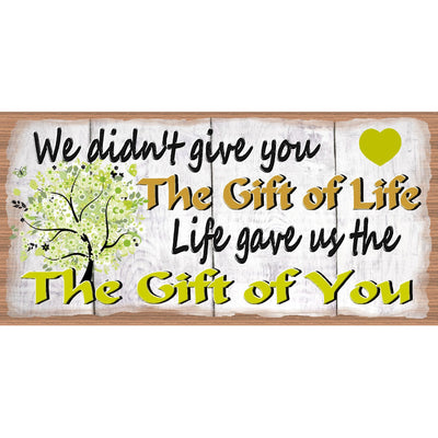 Gift of Life Wood Sign - Gitf of Life Wood Plaque GS 2880