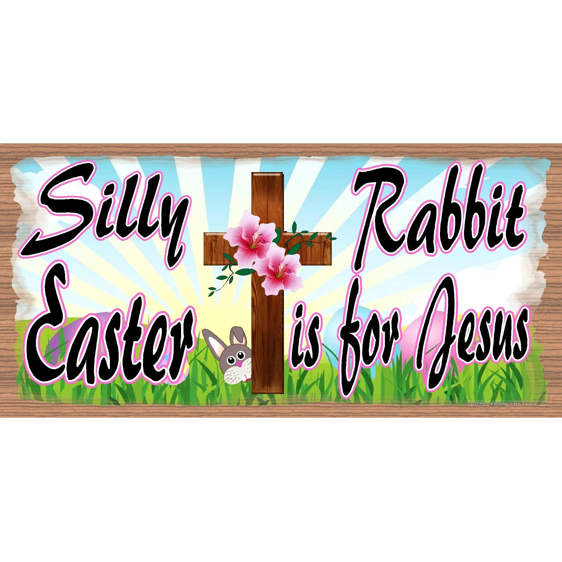 Easter Sign -Easter is for Jesus - GS 2886