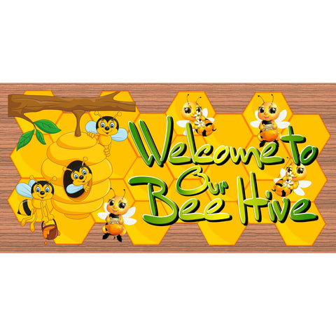 Bee Hive Wood Signs Welcome to Our Bee Hive -GS 2900