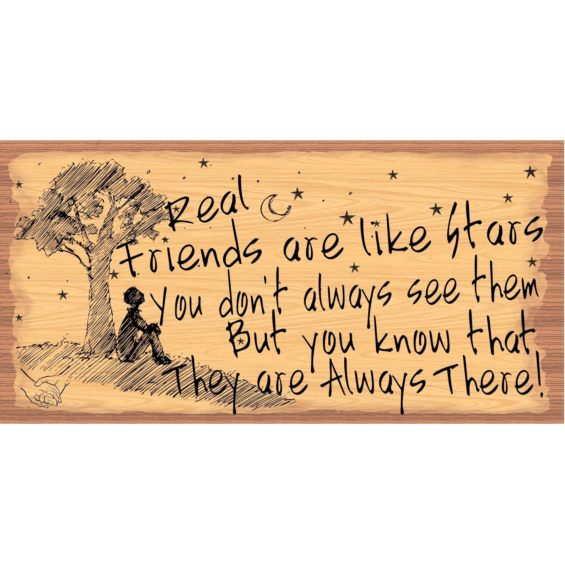 Friend Wood Signs -Real Friends are Like Stars - GS 2930 - Friend Plaque