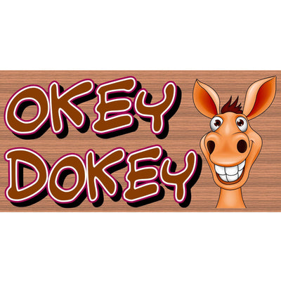 Friend Wood Signs -Okey Dokey - GS 2943