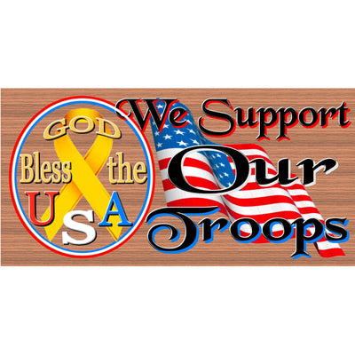 Patriotic Wood Signs - Support Our Troops --GS 2950