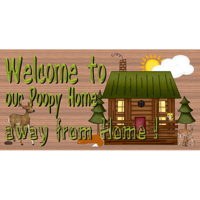 Welcome Wood Signs - Welcome to Our Poopy Home -GS 2978