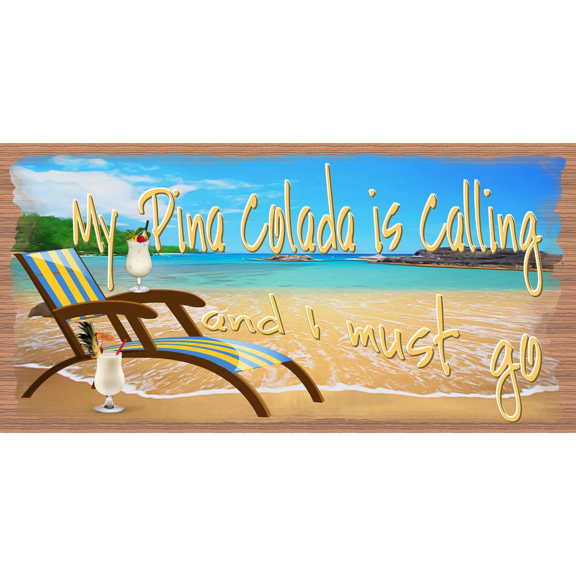 Tropical Sign - My Pina Colada is Calling - GS 2986 - Beach Sign