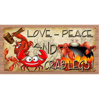 Crab Sign - Love Peace and Crablegs - GS 2992-Cajun sign