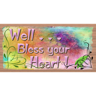 Heart Wood Signs - Well Bless Your Heart - GS 2998