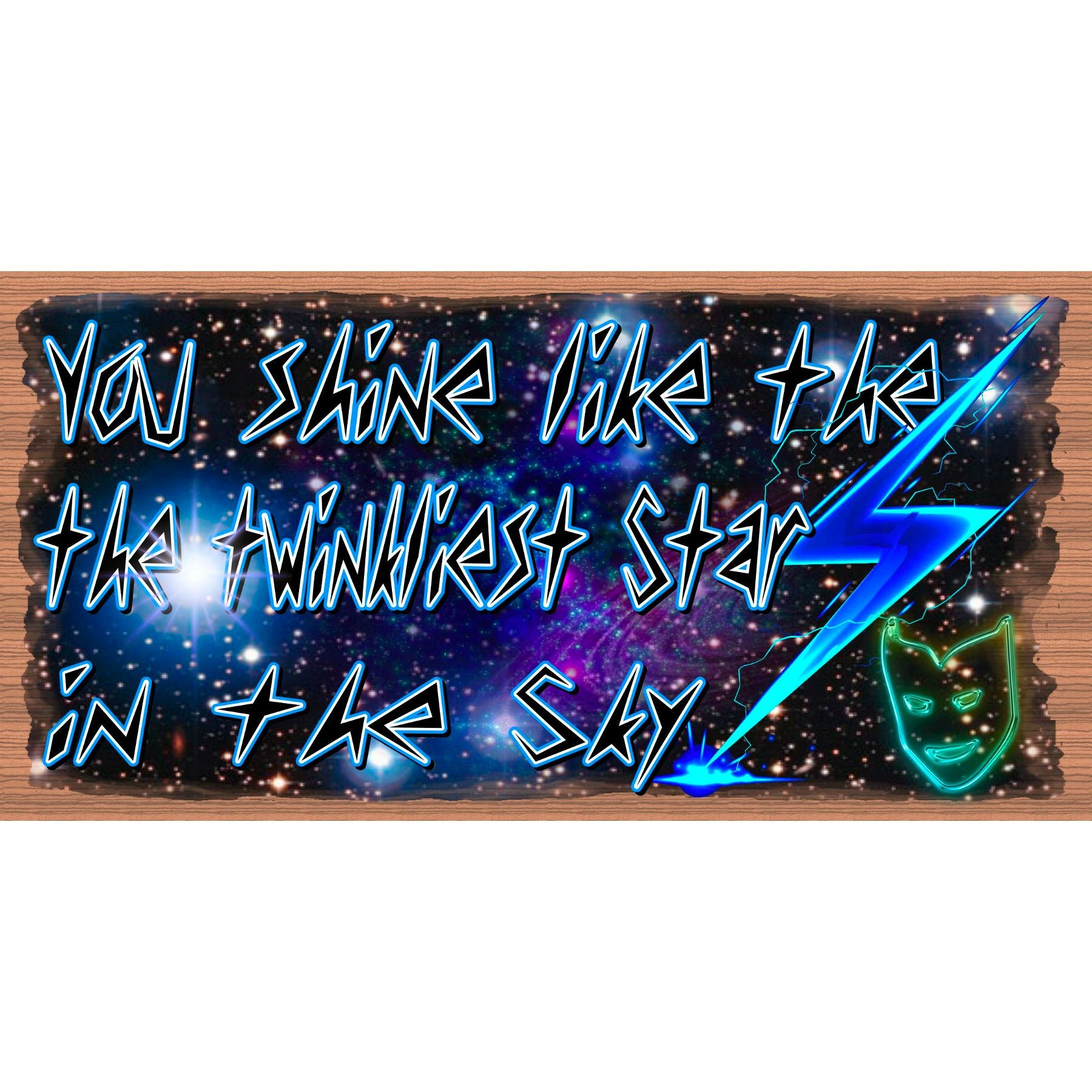 Friend Wood Signs -You Shine  - GS -2999