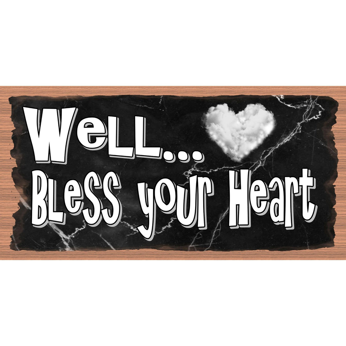 Heart Wood Signs - Well Bless Your Heart - GS 3084
